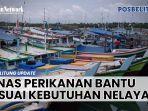 20210407-dinas-perikanan-bantu-sesuai-kebutuhan-nelayan.jpg