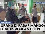 44-orang-di-pasar-manggar-belitung-timur-diswab-antigen-karena-dua-pedagang-positif-covid-19.jpg