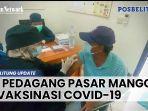 44-pedagang-pasar-manggar-divaksinasi-covid-19.jpg