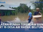 belasan-rumah-terendam-banjir-di-rt-16-desa-aik-rayak.jpg