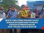 bupati-belitung-sahani-saleh-serahkan-bantuan-pangan-kepada-korban-banjir.jpg
