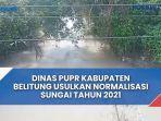 dinas-pupr-kabupaten-belitung-usulkan-normalisasi-sungai-pada-tahun-2021-ke-pemprov.jpg