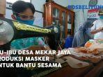 ibu-ibu-desa-mekar-jaya-manggar-produksi-masker-untuk-bantu-sesama.jpg