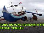 nelayan-gotong-royong-perbaiki-kater-di-pantai-tembak-belitung-timur.jpg