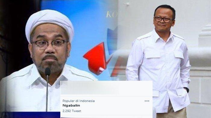 Edhy Prabowo Ditangkap KPK, Ali Ngabalin Trending karena Ikut Rombongan, KSP: Sekarang di Rumah