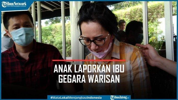 anak gugat ibu kandung gara-gara warisan, terjadi di Semarang