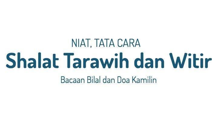 Bacaan Bilal untuk Shalat Tarawih di Rumah, Tulisan Arab dan Latin Lengkap Sama Artinya