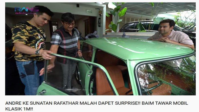 Raffi Ahmad Jual Morris ke Baim Wong Rp 1M, Andre Taulany Syok Tahu Pembagian Hasilnya: Emang Gila !