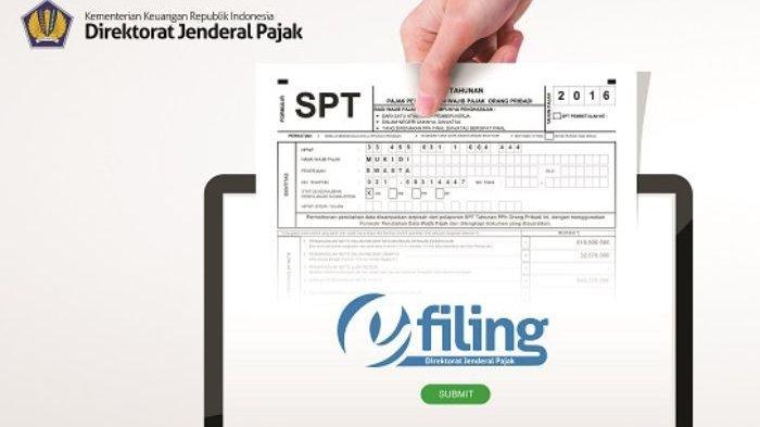 Besok Hari Terakhir Lapor SPT Tahunan, Ini Caranya Melalui E-Filing, Login di djponline.pajak.go.id