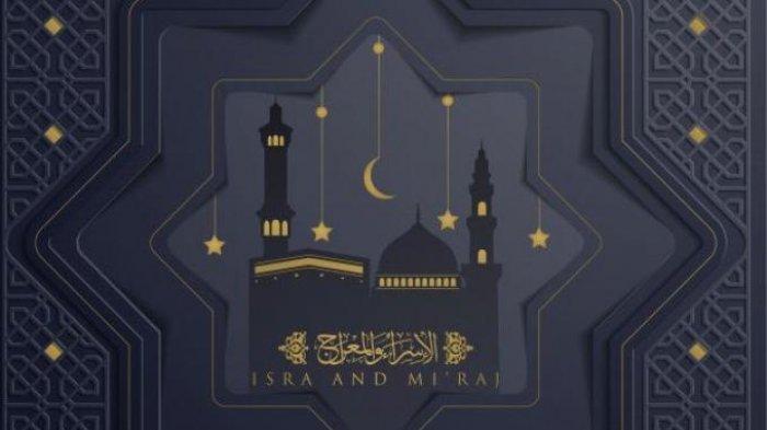 Memperingati Isra Miraj 2021, Simak Bacaan Sholawat dan Amalan yang Dianjurkan