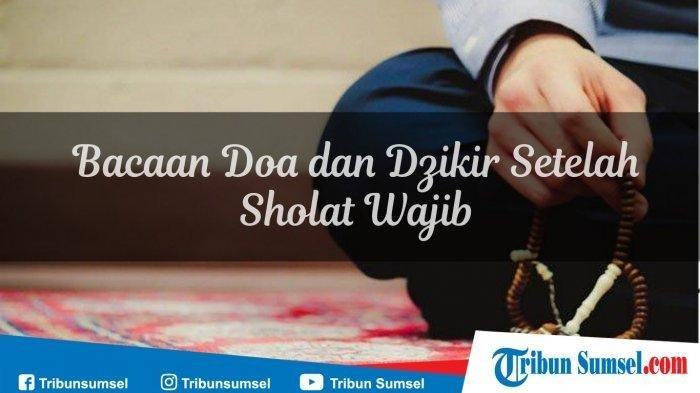 Doa Sholat 5 Waktu - Dzikir dan Doa Setelah Shalat Ashar