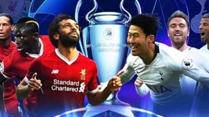 Live Streaming Final Liga Champions Tottenham vs Liverpool, Minggu (2/6) Pukul 02.00 WIB di RCTI