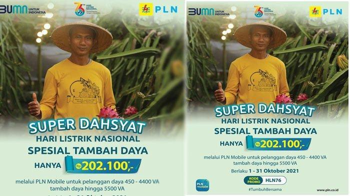 Sambut Hari Listrik Nasional ke-76, PLN Luncurkan Promo Super Dasyat, Tambah Daya Cukup Rp 202.100