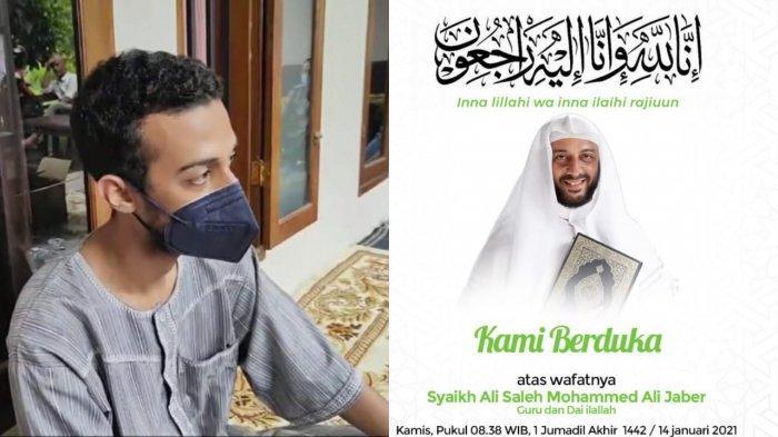 Putra Sulung Syekh Ali Jaber Ungkap Pesan Terakhir Sang Ayah, Minta Jaga 2 Hal Ini: Itu yang Penting