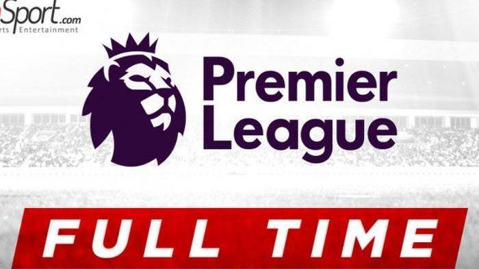 Hasil dan Klasemen Liga Inggris - Liverpool Kian Dekat dengan Gelar Juara