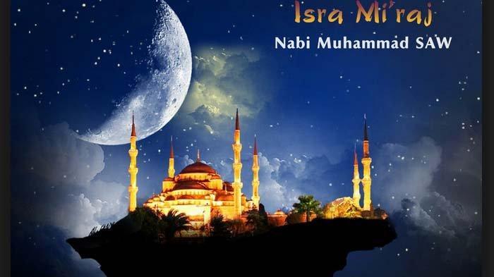 Amalan dan Doa-doa Memperingati Isra Miraj 27 Rajab: Puasa Rajab hingga Sholat Sunnah 12 Rakaat