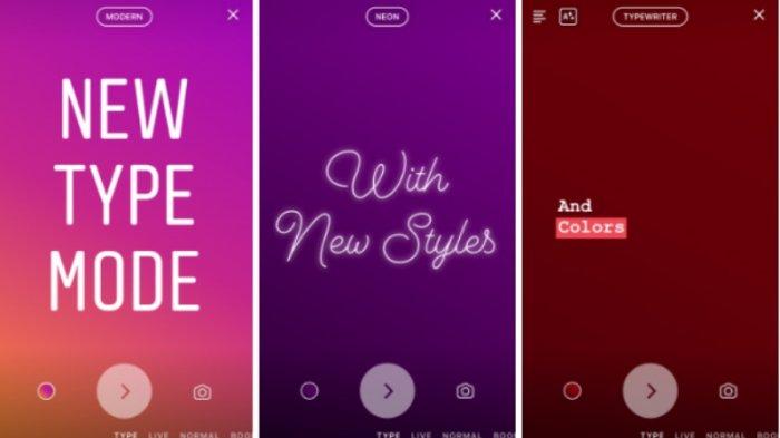 Fitur Baru, Kini Ada Tambahan 'Type Mode' Pada Instagram Stories