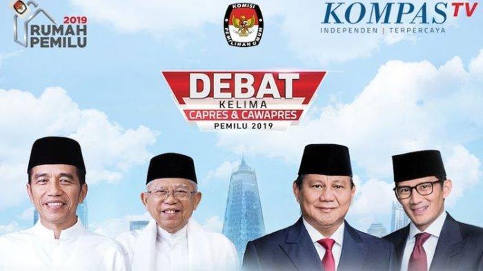 Live Streaming Debat Kelima Pilpres 13 April 2019 : Jokowi-Ma'ruf vs Prabowo-Sandi
