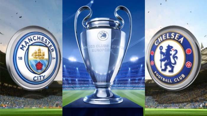 Live Streaming Final Liga Champions Manchester City vs Chelsea, Lengkap Prediksi Susunan Pemain