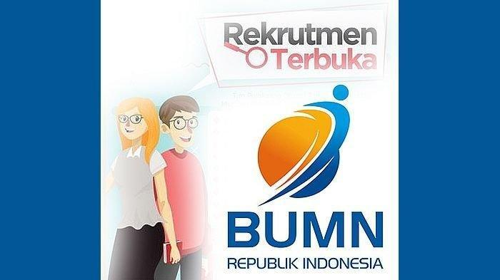 Info Loker Jakarta Terbaru 2021, 2 Perusahaan BUMN Buka Lowongan Kerja untuk Fresh Graduate