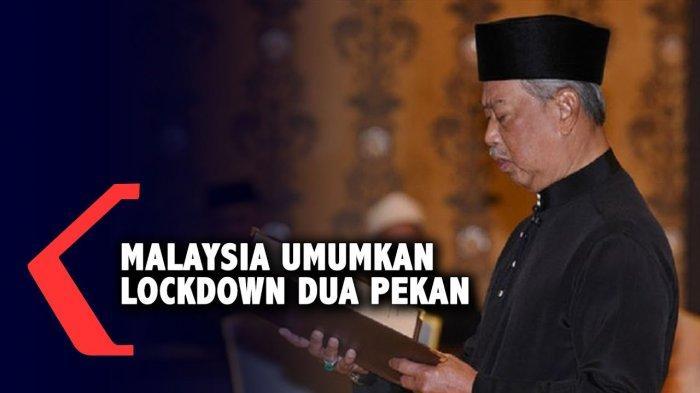 Malaysia Lockdown Total Semua Negara Mulai 18 Maret, Perdana Menteri: Tak Bisa Menunggu Lebih Buruk
