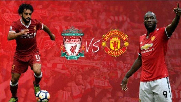 Jadwal Big Match Manchester United vs Liverpool, Ini 5 Fakta Menarik Jelang North West Derby