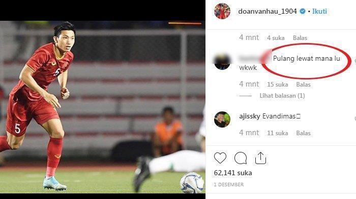 Pemain Vietnam Injak Evan Dimas, Akun Instagram Doan Van Hau Langsung Diserbu Netizen
