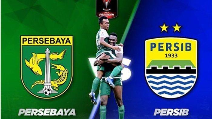 SEDANG BERLANGSUNG - Link Live Streaming Persib Bandung vs Persebaya, Siaran Langsung Piala Presiden