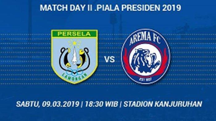 Live Streaming Persela Lamongan Vs Arema FC Piala Presiden 2019 di Indosiar, Kick Off 18.30 WIB