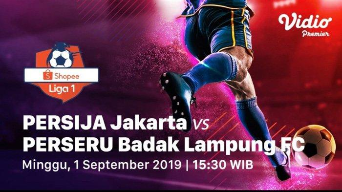 Live Streaming Persija Jakarta Vs Perseru Badak Lampung, Macan Kemayoran Dapat Amunisi Baru