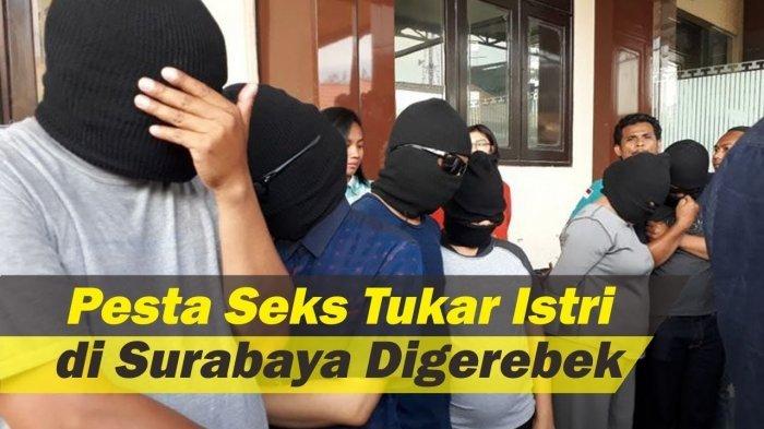 Pesta Swinger Digrebek di Surabaya, Ibu Hamil 8 Bulan Ikut Ditangkap