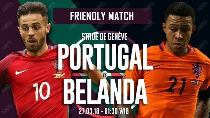Ini Susunan Pemain Portugal vs Belanda Dalam Laga Persahabatan