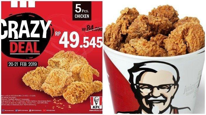 Promo KFC Crazy Deal - Rp 49 ribu Dapat 5 Potong Ayam KFC, Catat Ketentuan Waktunya