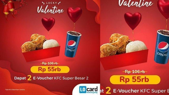 Promo 2 Paket Super Besar KFC Hanya Rp 55 Ribu Lewat Aplikasi LO Card