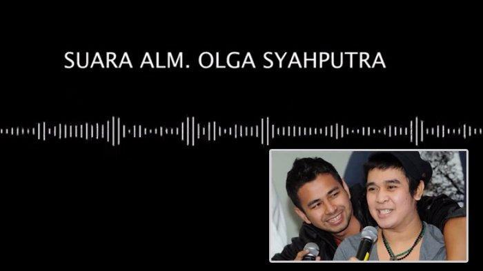 Rekaman Suara Olga Syahputra yang Tak Pernah Tayang di TV, Direkam Saat Jenguk Raffi Ahmad di BNN