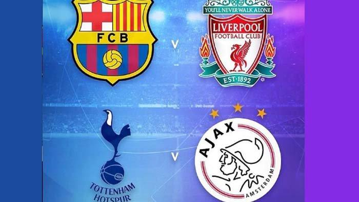 Jadwal Semifinal Liga Champions: Barcelona vs Liverpool, Tottenham Hotspur vs Ajax Amsterdam