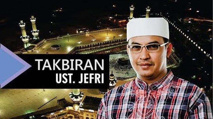 Download MP3 Takbiran Ustaz Jefri Al Buchori - Kumpulan Takbiran Merdu