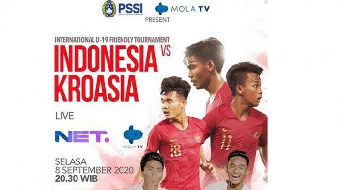LIVE STREAMING Timnas U-19 Indonesia Vs Kroasia, NET TV Malam Ini Selasa 8 September 2020