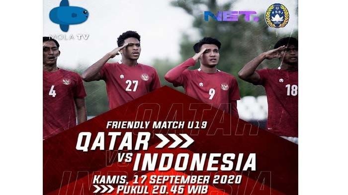 Live Streaming Timnas U19 Indonesia Vs Qatar Malam Ini, Tanding Pukul 20.45 WIB di NET TV