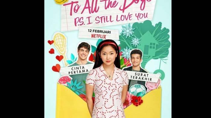 Film To All the Boys: P.S. I Love You Resmi Tayang, Siap Menemani di Momen Valentine