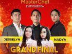 grand-final-masterchef-indonesia-season-8-sore-ini-jesselyn-atau-nadia-juaranya.jpg