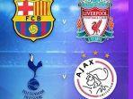 semifinal-liga-champions-barcelona-vs-liverpool-dan-tottenham-vs-ajax.jpg