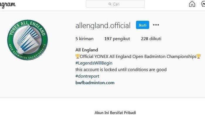 Diduga Terus Diserang Netizen Indonesia, Akun Resmi Instagram Turnamen All England Open 2021 Hilang