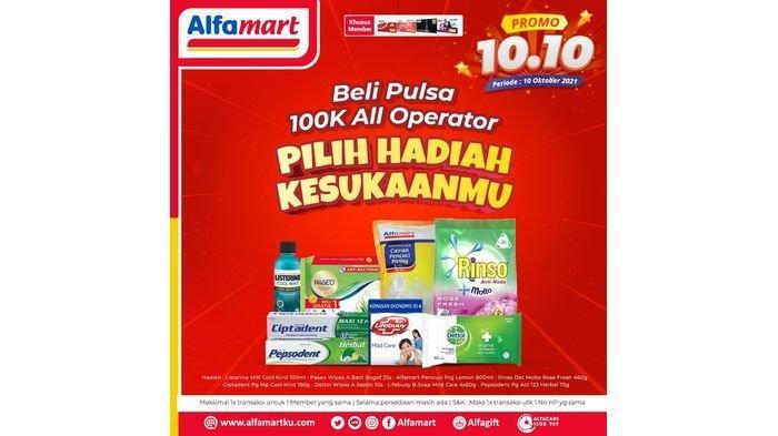 Promo Spesial Alfamart 10.10, Beli Pulsa Bisa Pilih Hadiah Kesukaanmu, Segera Datangi Gerai Terdekat
