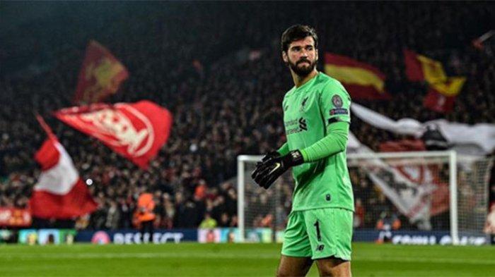 Liverpool vs Manchester City, Alisson Becker Masuk Nominasi Pemain Terbaik Versi Goal