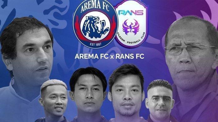 Arema FC Vs RANS Cilegon FC Malam Ini Live Pukul 19.00 WIB, Ini Link dan Cara Nontonnya