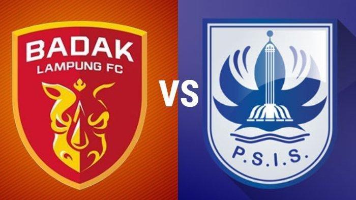 Hasil Akhir Badak Lampung FC vs PSIS Semarang, Mahesa Jenar Menang 0-1