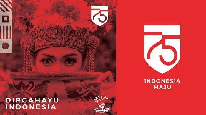 KUMPULAN Gambar HUT ke-75 RI, Lengkap dengan 20 Quotes Soekarno Bertema Kemerdekaan Indonesia