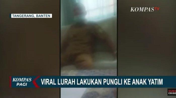 VIDEO Oknum Lurah di Tangerang Pungli ke Anak Yatim Viral, Sebut Hanya Bercanda, Ini Fakta-faktanya