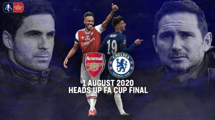 Live Streaming Final Piala FA Arsenal Vs Chelsea, Arteta dan Lampard Sama-sama Incar Trofi Pertama
